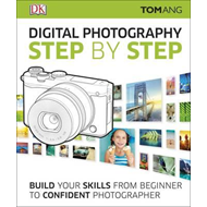 Digital Photography Step by Step (BOK)