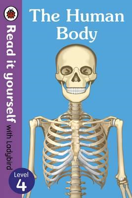 Human Body - Read It Yourself with Ladybird Level 4 (BOK)