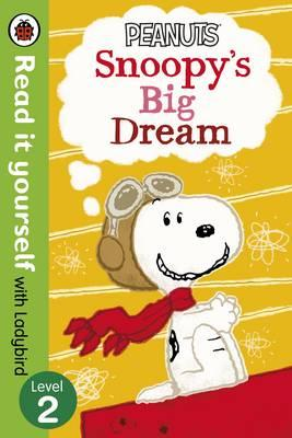 Peanuts: Snoopy's Big Dream - Read It Yourself with Ladybird (BOK)