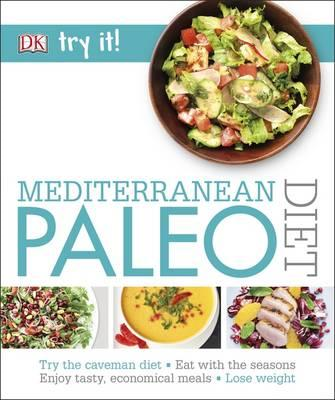 Try it! Mediterranean Paleo Diet (BOK)