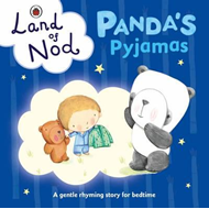 Panda's Pyjamas: A Ladybird Land of Nod Bedtime Book (BOK)