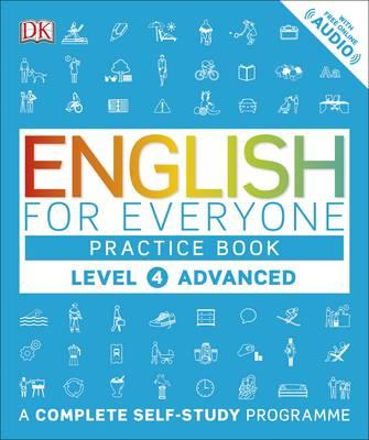 English for Everyone Practice Book Level 4 Advanced (BOK)