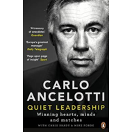 Quiet Leadership: Winning Hearts, Minds and Matches (BOK)