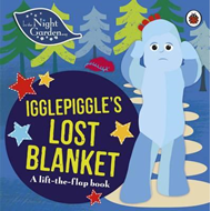In the Night Garden: Igglepiggle's Lost Blanket (BOK)