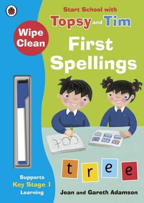 Wipe-Clean First Spellings: Start School with Topsy and Tim (BOK)