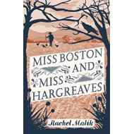 Miss Boston and Miss Hargreaves (BOK)