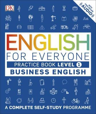 English for Everyone Business English Level 1 Practice Book (BOK)