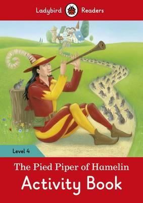 Pied Piper Activity Book - Ladybird Readers Level 4 (BOK)
