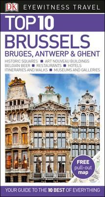 Top 10 Brussels, Bruges, Antwerp and Ghent (BOK)