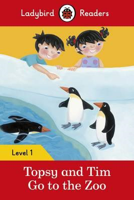 Topsy and Tim: Go to the Zoo - Ladybird Readers Level 1 (BOK)