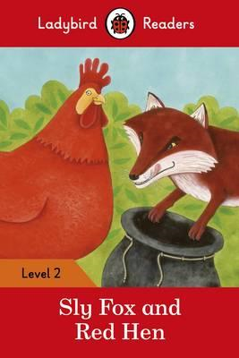 Sly Fox and Red Hen - Ladybird Readers Level 2 (BOK)