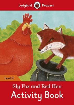 Sly Fox and Red Hen Activity Book - Ladybird Readers Level 2 (BOK)