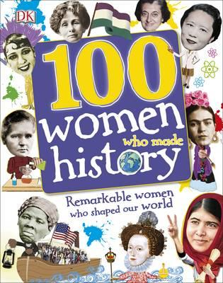 100 Women Who Made History (BOK)