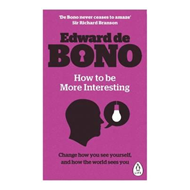 How to be More Interesting (BOK)