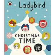 Ladybird Christmas Time: Treasury and Audio CD (BOK)