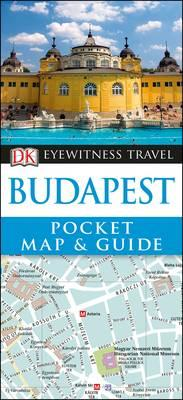 DK Eyewitness Pocket Map and Guide: Budapest (BOK)