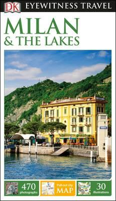 DK Eyewitness Travel Guide Milan and the Lakes (BOK)
