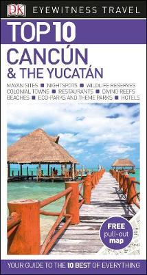 Top 10 Cancun and the Yucatan (BOK)