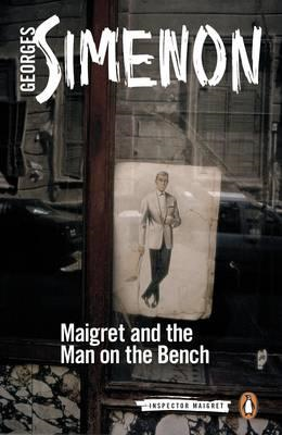 Maigret and the Man on the Bench (BOK)