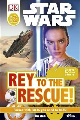 Star Wars Rey to the Rescue! (BOK)