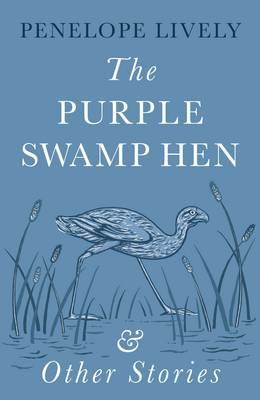 Purple Swamp Hen and Other Stories (BOK)