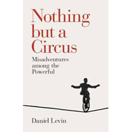 Nothing but a Circus (BOK)