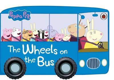 Peppa Pig: The Wheels on the Bus (BOK)