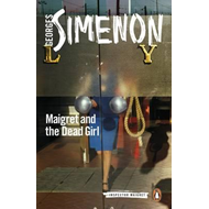 Maigret and the Dead Girl (BOK)