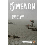 Maigret Goes to School (BOK)