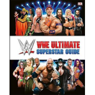 WWE Ultimate Superstar Guide, 2nd Edition (BOK)