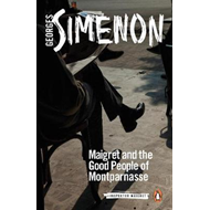 Maigret and the Good People of Montparnasse (BOK)