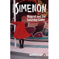 Maigret and the Saturday Caller (BOK)