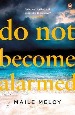 Do Not Become Alarmed (BOK)