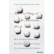 Coddling of the American Mind (BOK)