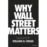 Why Wall Street Matters (BOK)
