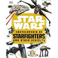 Star Wars (TM) Encyclopedia of Starfighters and Other Vehicl (BOK)