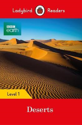 BBC Earth: Deserts - Ladybird Readers Level 1 (BOK)