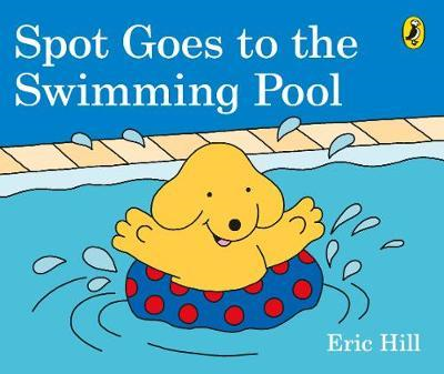 Spot Goes to the Swimming Pool (BOK)