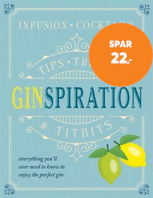 Ginspiration - Infusions, Cocktails (BOK)