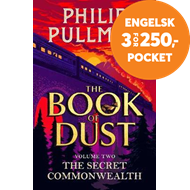 Produktbilde for The Secret Commonwealth: The Book of Dust Volume Two - From the world of Philip Pullman's His Dark M (BOK)