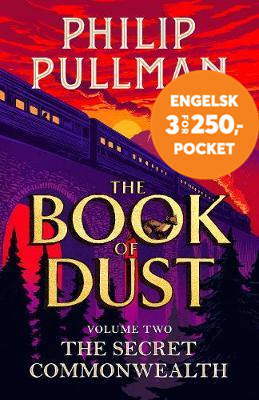 The Secret Commonwealth: The Book of Dust Volume Two - From the world of Philip Pullman's His Dark M (BOK)