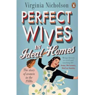Perfect Wives in Ideal Homes (BOK)