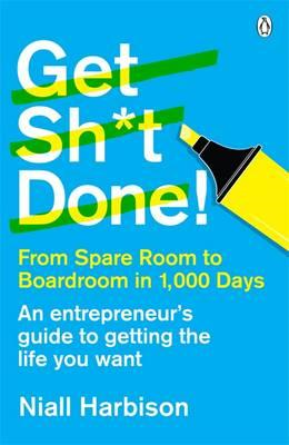 Get Sh*t Done! (BOK)