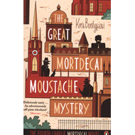 Great Mortdecai Moustache Mystery (BOK)