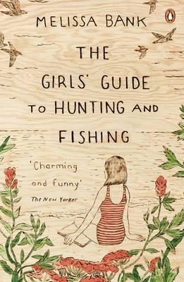 Girls' Guide to Hunting and Fishing (BOK)