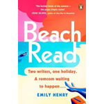 Beach Read - The New York Times bestselling laugh-out-loud love story you'll want to escape with thi (BOK)