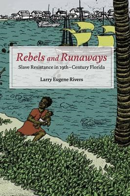 Rebels and Runaways (BOK)
