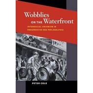 Wobblies on the Waterfront (BOK)