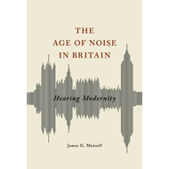 Age of Noise in Britain (BOK)