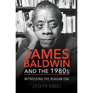 James Baldwin and the 1980s (BOK)